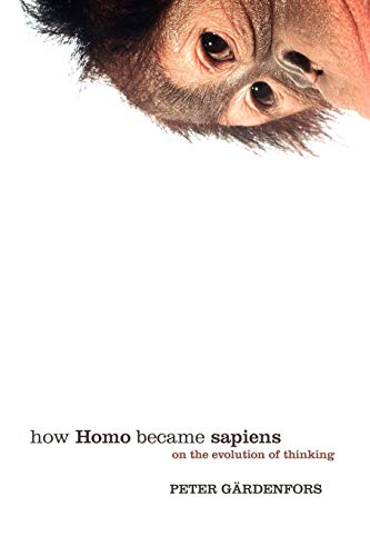 9780198528517: How Homo Became Sapiens: On the Evolution of Thinking