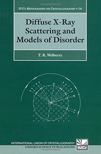 9780198528586: Diffuse X-Ray Scattering and Models of Disorder (International Union of Crystallography Monographs on Crystallography)