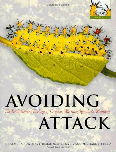 9780198528609: Avoiding Attack: The Evolutionary Ecology of Crypsis, Warning Signals and Mimicry