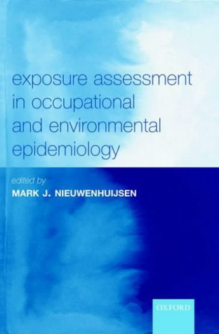 9780198528616: Exposure Assessment in Occupational and Environmental Epidemiology (Oxford Medical Publications)