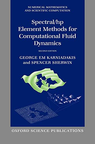 9780198528692: Spectral/hp Element Methods for Computational Fluid Dynamics (Numerical Mathematics and Scientific Computation)
