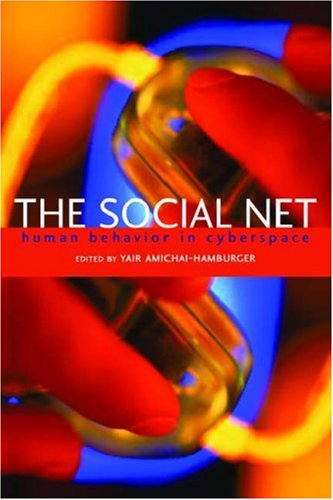 9780198528753: The Social Net: Understanding human behavior in cyberspace