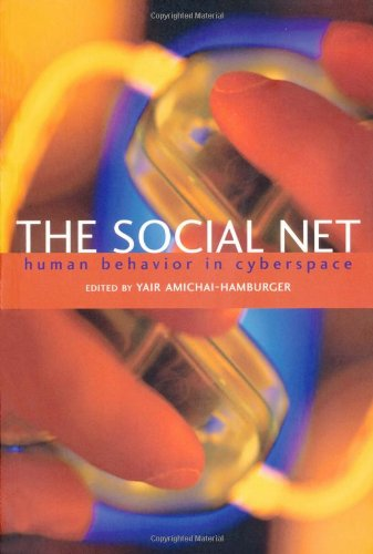 9780198528760: The Social Net: Human behavior in cyberspace