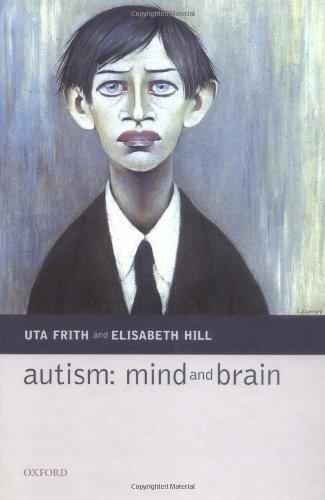 9780198529231: Autism: Mind and Brain
