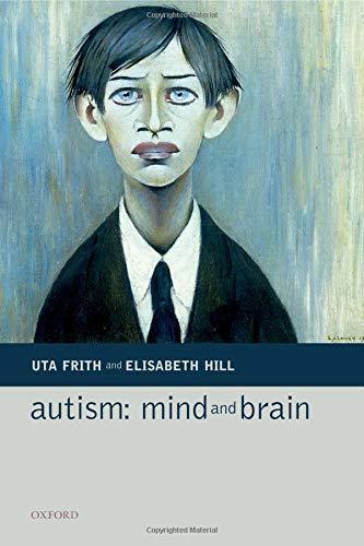 9780198529248: Autism: Mind and Brain