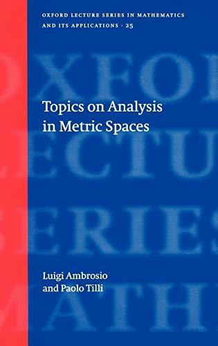 9780198529385: Topics on Analysis in Metric Spaces