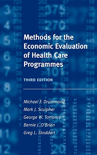 9780198529446: Methods for the Economic Evaluation of Health Care Programmes (Oxford Medical Publications)
