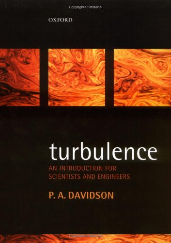 9780198529484: Turbulence: An Introduction for Scientists and Engineers