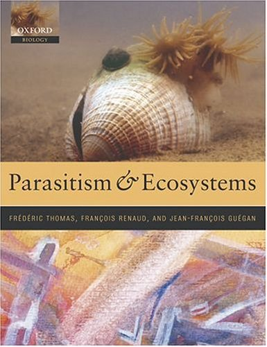 9780198529866: Parasitism and Ecosystems