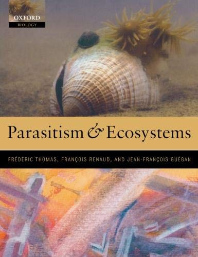 9780198529873: Parasitism and Ecosystems