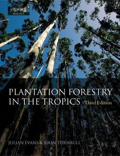 9780198529941: Plantation Forestry in the Tropics: