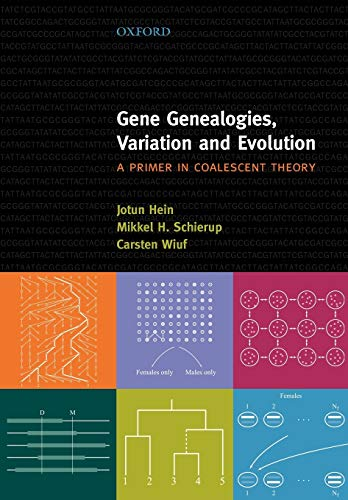 9780198529965: Gene Genealogies, Variation and Evolution: A Primer in Coalescent Theory