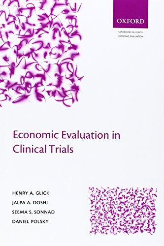 9780198529972: Economic Evaluation in Clinical Trials (Handbooks in Health Economic Evaluation)