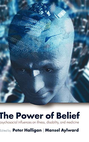 9780198530107: The Power of Belief