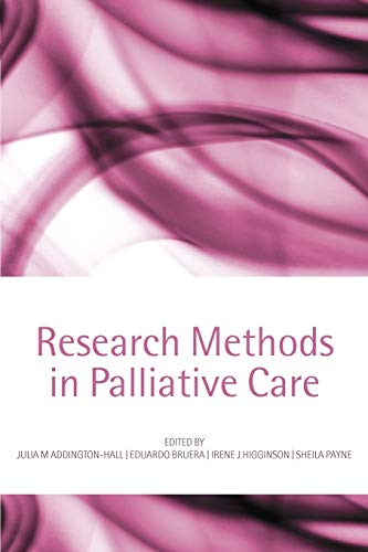 9780198530251: Research Methods in Palliative Care