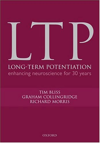 9780198530305: Long-term Potentiation: Enhancing neuroscience for 30 years