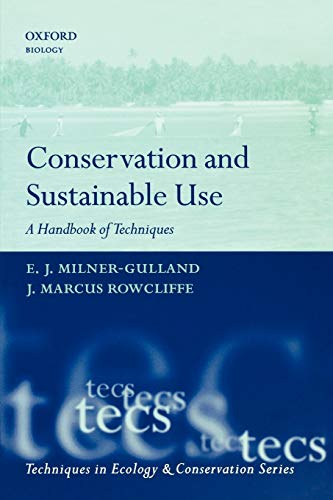 9780198530350: Conservation and Sustainable Use: A Handbook of Techniques (Techniques in Ecology & Conservation)