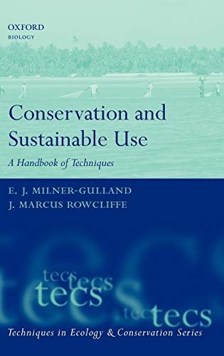 9780198530367: Conservation and Sustainable Use: A Handbook of Techniques (Techniques in Ecology & Conservation)