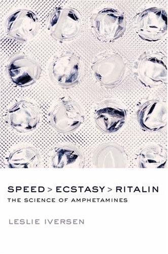 9780198530893: Speed, Ecstasy, Ritalin: The Science of Amphetamines