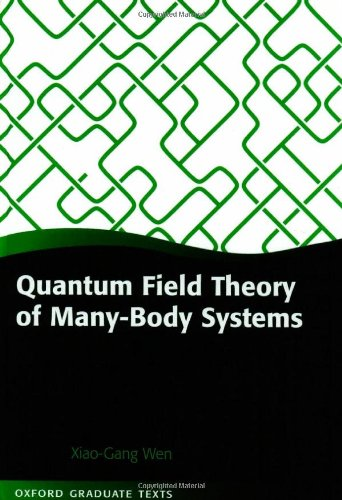 9780198530947: Quantum Field Theory of Many-Body Systems: From the Origin of Sound to an Origin of Light and Electrons (Oxford Graduate Texts)