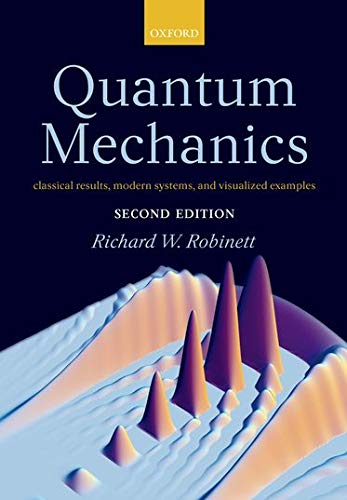 9780198530978: Quantum Mechanics: Classical Results, Modern Systems, and Visualized Examples