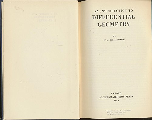 An Introduction to Differential Geometry: Willmore, T. J.