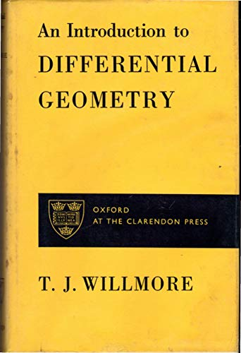 9780198531258: An Introduction to Differential Geometry