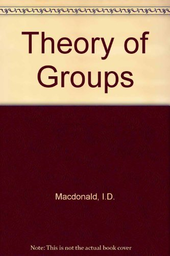 9780198531371: Theory of Groups