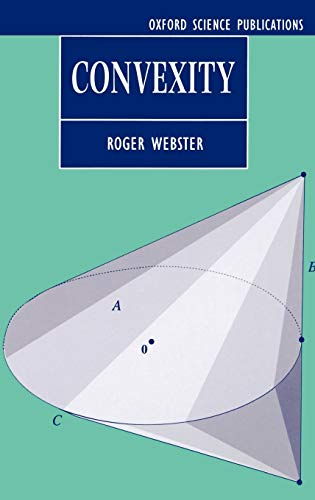 9780198531470: Convexity (Oxford Science Publications)