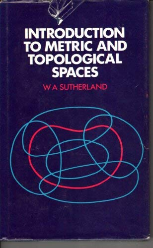 9780198531555: Introduction to Metric and Topological Spaces