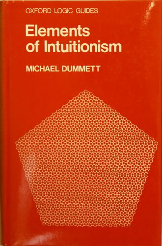 9780198531586: Elements of Intuitionism (Oxford Logic Guides)