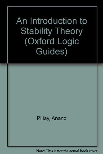9780198531869: An Introduction to Stability Theory (Oxford Logic Guides)