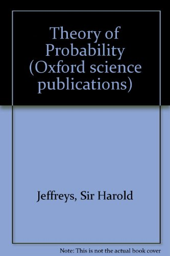 9780198531937: Theory of Probability (The International series of monographs on physics)