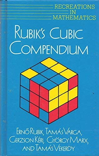 9780198532026: Rubik's Cubic Compendium (Recreations in Mathematics)