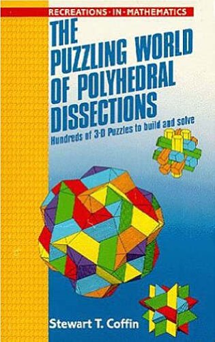 9780198532071: The Puzzling World of Polyhedral Dissections (Recreations in Mathematics, 6)