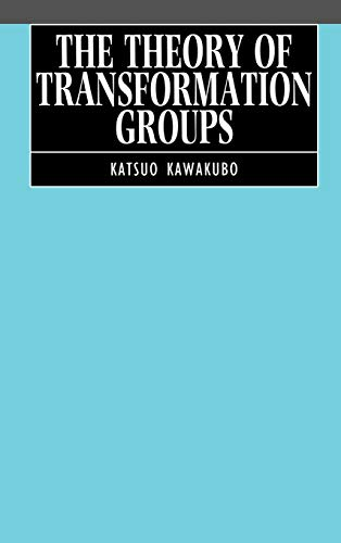 9780198532125: The Theory of Transformation Groups