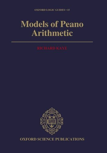 9780198532132: Models of Peano Arithmetic (Oxford Logic Guides)