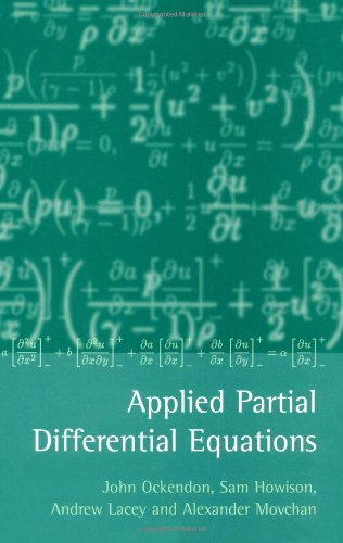 9780198532439: Applied Partial Differential Equations
