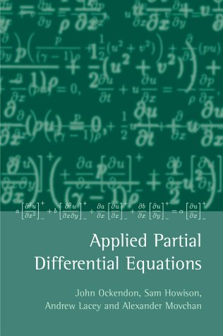 9780198532439: Applied Partial Differential Equations (Oxford Applied & Engineering Mathematics S.)