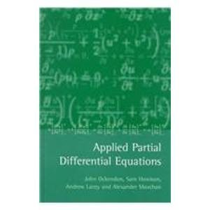 9780198532446: Applied Partial Differential Equations