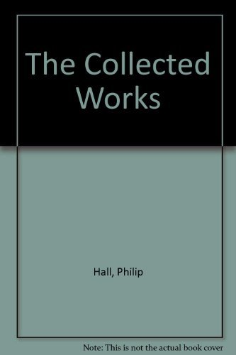 9780198532545: The Collected Works of Philip Hall