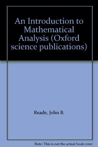 9780198532583: An Introduction to Mathematical Analysis (Oxford science publications)