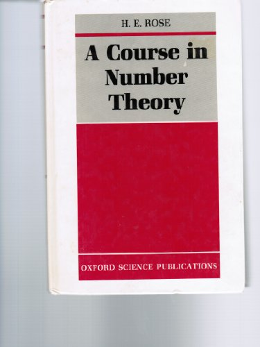 9780198532620: A Course in Number Theory