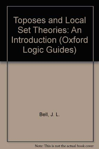 9780198532743: Toposes and Local Set Theories: An Introduction