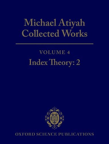 9780198532781: Michael Atiyah: Collected Works: Volume 4: Index Theory: 2 Volume 4: Index Theory: 2