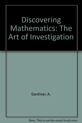 9780198532828: Discovering Mathematics: The Art of Investigation