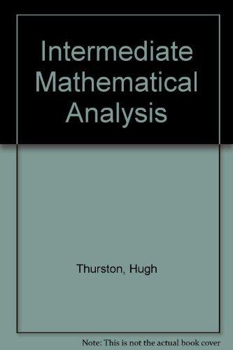 Intermediate Mathematical Analysis: Thurston, Hugh
