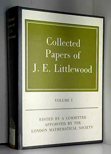 9780198533535: Collected Papers of J. E. Littlewood: Volume 1