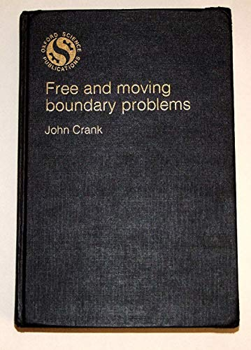 9780198533573: Free and Moving Boundary Problems