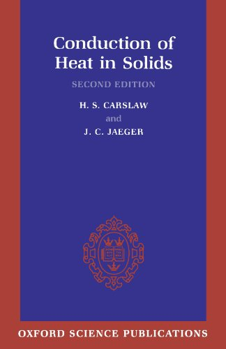 Conduction of Heat in Solids (Oxford Science Publications): H. S. Carslaw